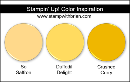 Stampin Up! Color Inspiration - So Saffron, Daffodil Delight, Crushed Curry