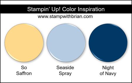 Stampin Up! Color Inspiration - So Saffron, Seaside Spray, Night of Navy