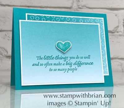 Happy Thoughts, Oh So Ombre, Stampin Up!, Brian King
