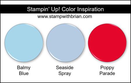Stampin Up! Color Inspiration - Balmy Blue, Seaside Spray, Poppy Parade