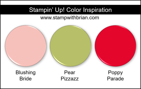 Stampin Up! Color Inspiration - Blushing Bride, Pear Pizzazz, Poppy Parade