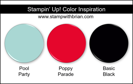 Stampin Up! Color Inspiration - Pool Party, Poppy Parade, Basic Black