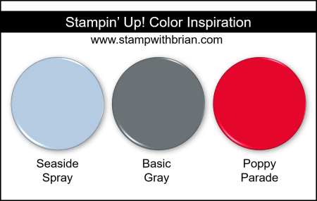 Stampin Up! Color Inspiration - Seaside Spray, Basic Gray, Poppy Parade