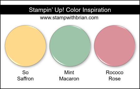 Stampin Up! Color Inspiration - So Saffron, Mint Macaron, Rococo Rose