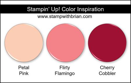 Stampin Up! Color Inspiration - Petal Pink, Flirty Flamingo, Cherry Cobbler