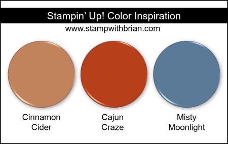 Stampin Up! Color Inspiration - Cinnamon Cider, Cajun Craze, Misty Moonlight