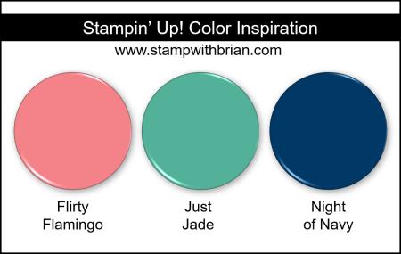 Stampin Up! Color Inspiration - Flirty Flamingo, Just Jade, Night of Navy