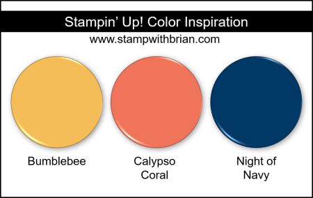 Stampin Up! Color Inspiration - Bumblebee, Calypso Coral, Night of Navy