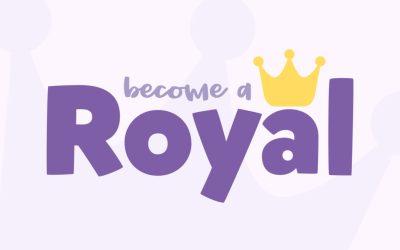 Become a Royal