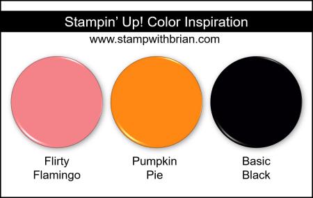 Stampin Up! Color Inspiration - Flirty Flamingo, Pumpkin Pie, Basic Black