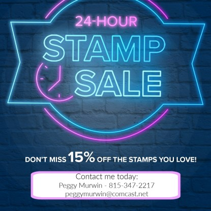 24 Hour Stamp Sale, Stamp with Peggy