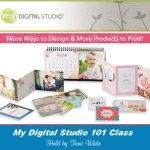 My Digital Studio 101 Class & Downloads
