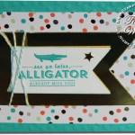 CARD: See Ya Later Alligator