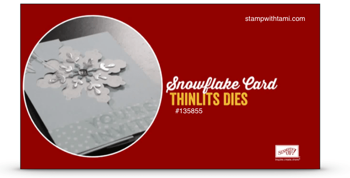 snowflake die stampin up video