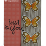 CARD: Butterflies  Just for You