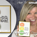 VIDEO: How to make a Juicy Shimmery Fruit Card