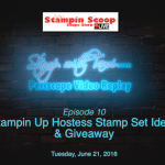 Tuesday's Stampin Scoop Show – Episode 11 – Hostess Stamp Sets
