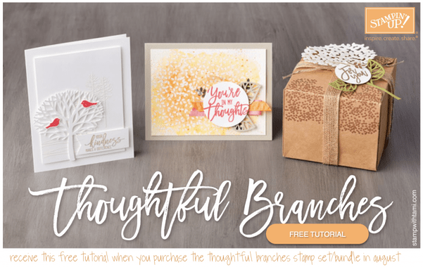 stampin up thoughtful branches free tutorial 2016