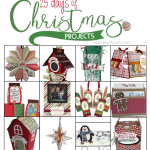 HOLIDAY HELPER 2016 – 25 Days of Christmas Project Tutorials Free