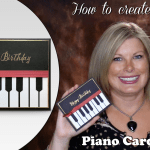 VIDEO: How to make an Elegant Piano Card for the Music Lovers