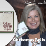 VIDEO: How-to make a Sweet Home Bells Christmas Card