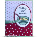 CARD: Baking makes life sweeter from the Perfect Mix stamps