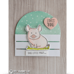 CARD: Stinkin' Cute This Little Piggy Loves You card