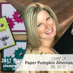 VIDEO: April 2017 Paper Pumpkin Kit, Alternate Projects & Giveaway