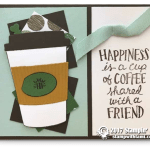 CARD: Happiness is Coffee with a Friend from Coffee Cafe Suite