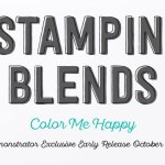 NEWS: Stampin' Blends are coming – Join October 1-15 and get your set