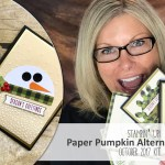 ONLINE CLASS & VIDEO: October 2017 Paper Pumpkin Kit, Alternate Card Set & Giveaway