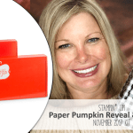 REVEAL: November Paper Pumpkin Kit Reveal and Contest