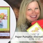 ONLINE CLASS & VIDEO: December 2017 Paper Pumpkin Kit, Alternate Card Set & Giveaway