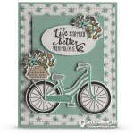 CARD: Life is Better with You In It from the Bike Ride Stamps – Card 2 of 2