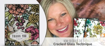 ONLINE CLASS: How to do the Cracked Glass Technique to create a Wow Card