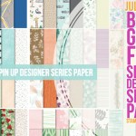 SALE: Buy 3, Get 1 FREE on select Designer Papers in July