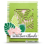 CARD: With Much Love & Thanks Card from the Tropical Escape Suite