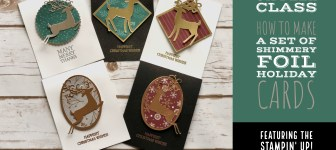 ONLINE VIDEO: Oh Deer Class Foil and Shimmer Misting Card Set Class