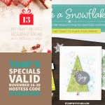 SPECIALS: Tami's Ordering Gift Tutorials for November 1-15 – Hostess Code EJFZGGY7