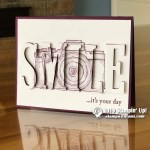 Smile you on candid camera! Eclipse card from the special Capture the Good stamp set