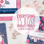 VIDEO: Everything is Rosy bundle – The Stampin Scoop Show – Episode 78