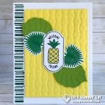 CARD: Welcome Friend Pineapple Card from the Time for Tags Stamp Set
