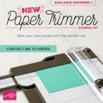 The new Stampin' Up Paper Trimmer is now available