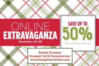 Take advantage of the Online Extravaganza Sale! November 23-30, 2015… #stampyourartout #stampinup -  Stampin' Up!® - Stamp Your Art Out! www.stampyourartout.com