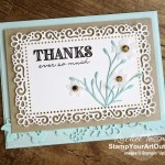 I loved making this card with products from the new Ornate Garden suite: Ornate Border Dies, Ornate Layers Dies, Ornate Garden Designer Paper, Ornate Thanks Stamp Set, and Gilded Gems. Access measurements, directions, and a list of supplies I used that are linked to my online store. - Stampin' Up!® - Stamp Your Art Out! www.stampyourartout.com