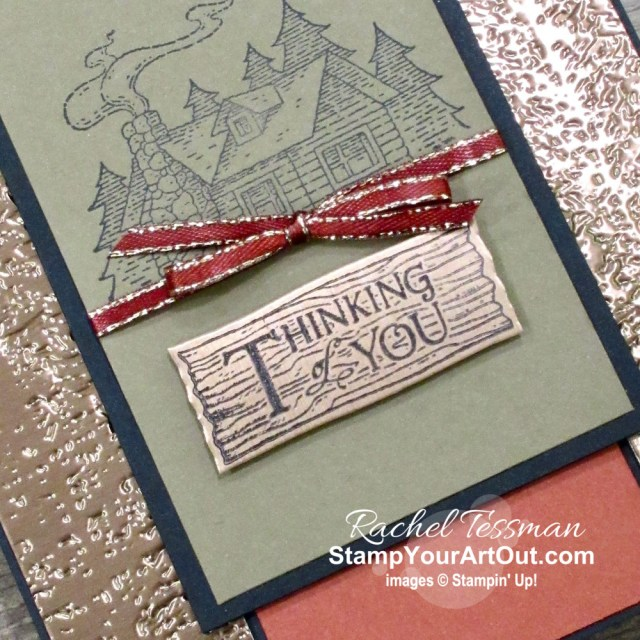 Click here to see how I made use of some Brushed Metallic scraps, images from the Rustic Retreat Stamp Set, the Evergreen Embossing Folder, and some fun ink to put together some handsome thinking of you cards. You'll be able to access measurements, the how-to video, other close-up photos, and links to the products I used. - Stampin' Up!® - Stamp Your Art Out! www.stampyourartout.com