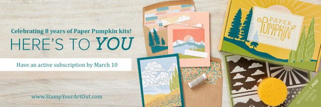 The March 2021 Here's to You Paper Pumpkin Kit.  - Stampin' Up!® - Stamp Your Art Out! www.stampyourartout.com