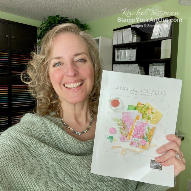 The new 2021-22 Annual Catalog debuts May 4th, 2021! - Stampin' Up!® - Stamp Your Art Out! www.stampyourartout.com
