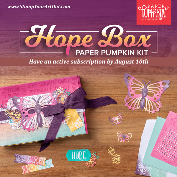 The August 2021 Hope Box Paper Paper Pumpkin Kit. - Stampin' Up!® - Stamp Your Art Out! www.stampyourartout.com