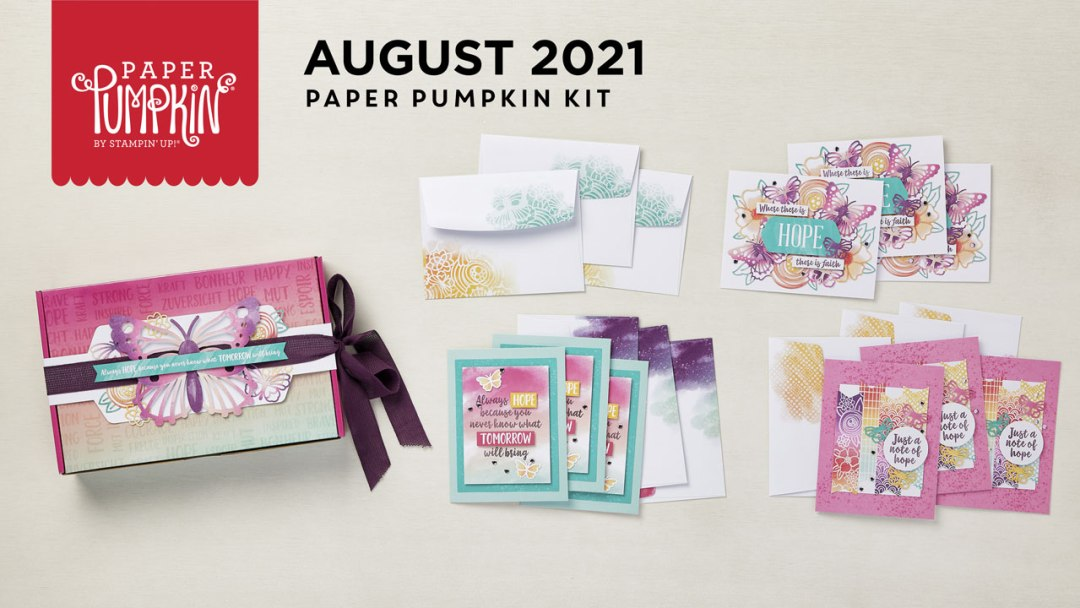 """The August 2021 """"Hope Box"""" Paper Pumpkin Kit.  - Stampin' Up!® - Stamp Your Art Out! www.stampyourartout.com"""
